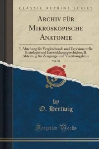 Archiv Fur Mikroskopische Anatomie, Vol. 80