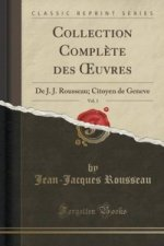 Collection Complete Des Uvres, Vol. 1