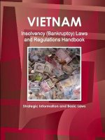 Vietnam Insolvency (Bankruptcy) Laws and Regulations Handbook - Strategic Information and Basic Laws