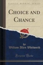 Choice and Chance (Classic Reprint)