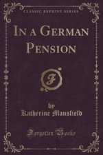 In a German Pension (Classic Reprint)