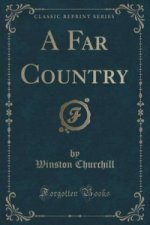 Far Country (Classic Reprint)
