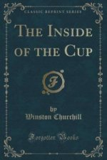 Inside of the Cup (Classic Reprint)
