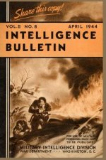 Intelligence Bulletin, April 1944, Volume 2 Number 4