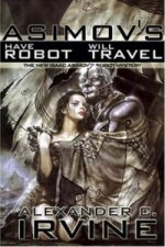 Isaac Asimov's Have Robot, Will Travel