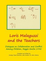 Loris Malaguzzi and the Teachers
