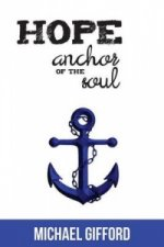 Hope: Anchor of The Soul