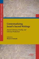 Contextualizing Israel's Sacred Writings