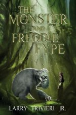 Monster and Freddie Fype
