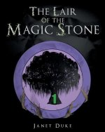 Lair of the Magic Stone