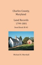 Charles County, Maryland, Land Records, 1799-1801