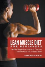 Lean Muscle Diet for Beginners