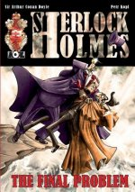 Final Problem - A Sherlock Holmes Graphic Novel
