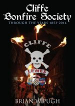Cliffe Bonfire Society Through the Years