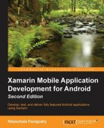 Xamarin Mobile Application Development for Android -