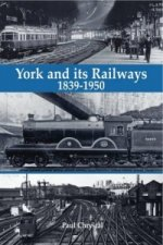 York and its Railways - 1839-1950