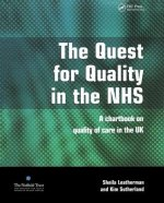 Quest for Quality in the NHS