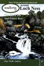 Walking Around Loch Ness, the Black Isle and Easter Ross