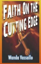 Faith on the Cutting Edge