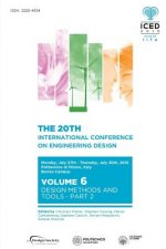 Proceedings of the 20th International Conference on Engineering Design (Iced 15) Volume 6
