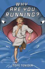 Why Are You Running?