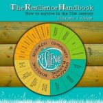 Resilience Handbook: How to Survive in the 21st Century