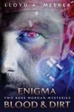 Enigma/Blood and Dirt