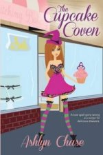 Cupcake Coven (Book 1 Love Spells Gone Wrong Series)