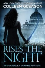 Rises the Night