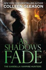 As Shadows Fade
