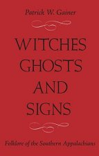 Witches, Ghost and Signs
