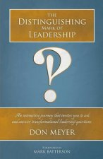 Distinguishing Mark of Leadership