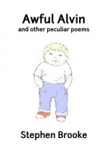 Awful Alvin and Other Peculiar Poems