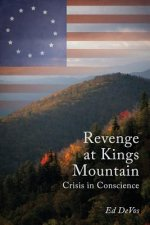 Revenge at Kings Mountain