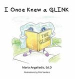 I Once Knew a Glink