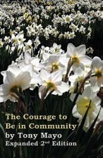 Courage to Be in Community, 2nd Edition