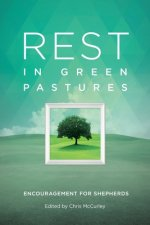 Rest in Green Pastures