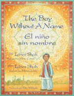 Boy Without a Name / El Nino Sin Nombre