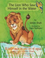 Lion Who Saw Himself in the Water -- El Leon Que Se Vio En El Agua