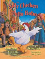 Silly Chicken -- El Pollo Bobo