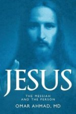 Jesus, the Messiah and the Person