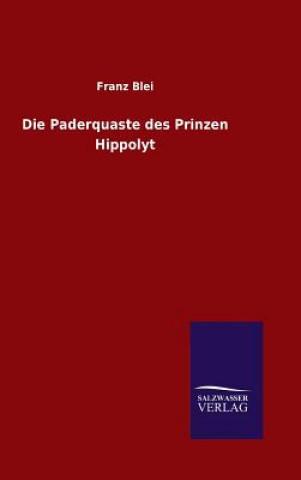 Die Paderquaste Des Prinzen Hippolyt