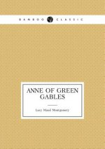 Anne of Green Gables (Book 1