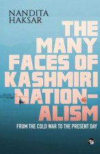Many Faces of Kashmiri Nationalism