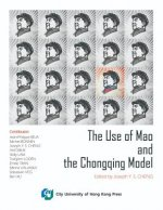 Use of Mao and the Chongqing Model