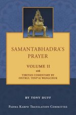 Samantabhadra's Prayer Volume II