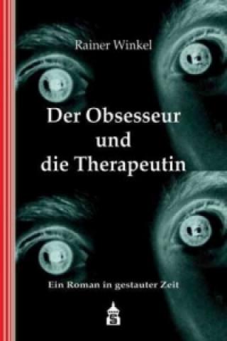 Der Obsesseur und die Therapeutin