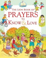 Lion Book of Prayers to Know & Love