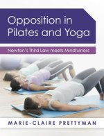 Opposition In Pilates & Yoga