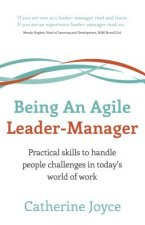 Being An Agile Leader Manager